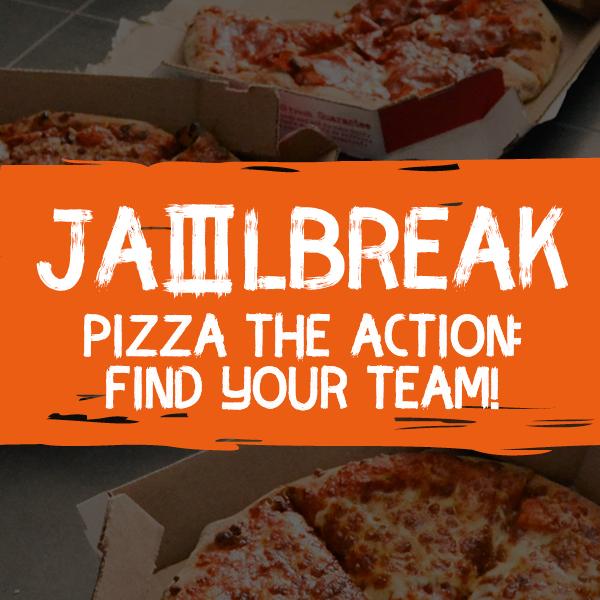 Jailbreak Pizza The Action