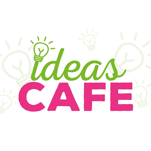Ideas Cafe